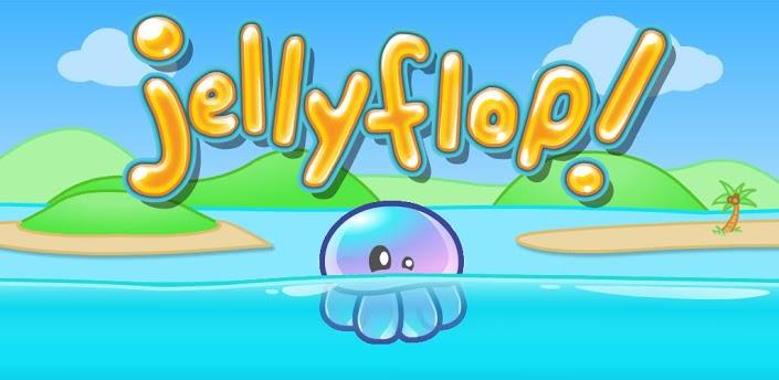Jellyflop!