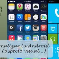 Cómo personalizar Android sin root