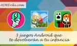 juegos-android-infancia