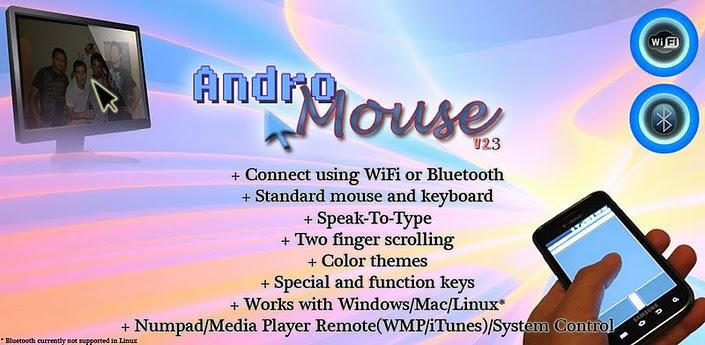 AndroMouse: Utiliza tu android de ratón-teclado inalámbricos