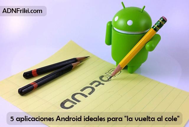 apps android vuelta al cole adnfriki