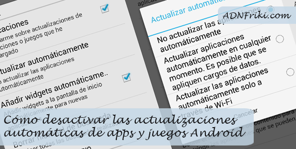 Desactivar actualizaciones automaticas apps Android