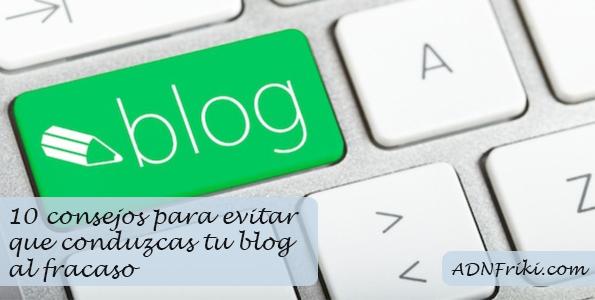 consejos para evitar que tu blog fracase